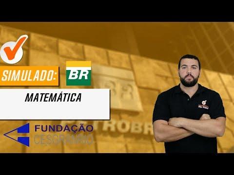 Matemática Pra Passar - Simulado Petrobras - Cesgranrio