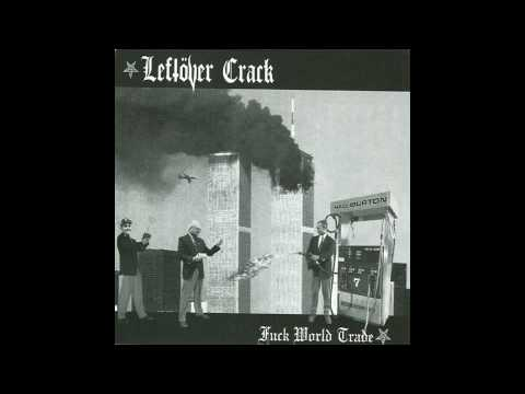 Leftover Crack - Rock The 40 Oz