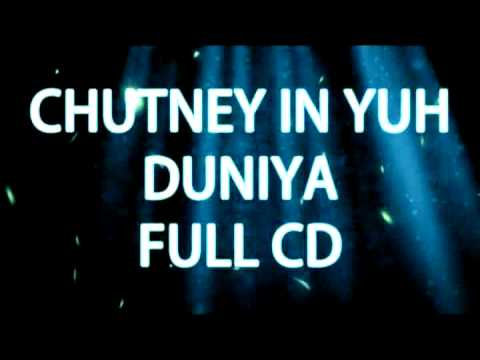 Vp Premier - Chutney In Yuh Duniya - Full Cd video