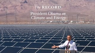 The Record: President Obama on Climate and Energy