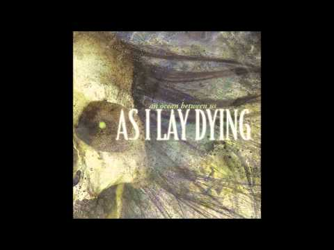 As I Lay Dying - Comfort Betrays