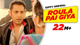 Raula Pai Gaya - Roula Pai Giya - Carry On Jatta - Full HD - Gippy Grewal and Mahie Gill - Brand New Punjabi Songs