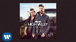 High Valley Don't Stop