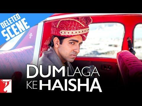 Deleted Scene 2 - Dum Laga Ke Haisha