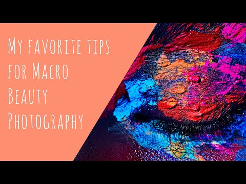 My favorites tips for Macro Beauty Photography