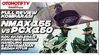 Honda PCX 150 VS Yamaha NMAX 155 l Komparasi l GridOto