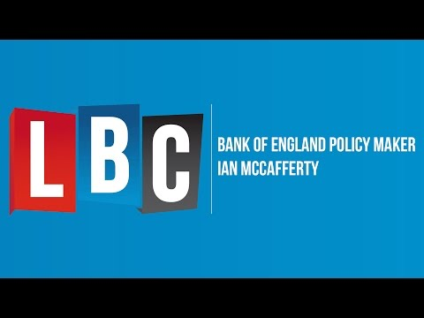 Ian McCafferty - Bank of England: Live On LBC