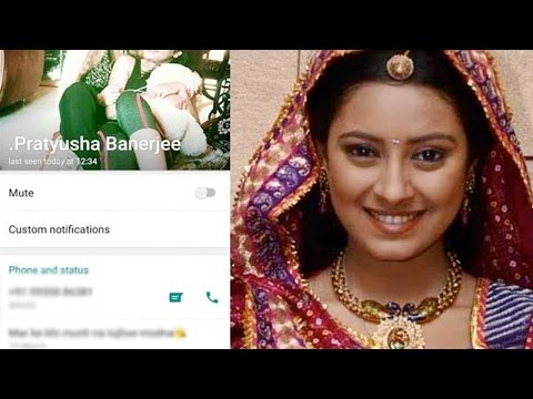 Shocking! Pratyusha Banerjee's Last WhatsApp Message Is Heart Breaking!
