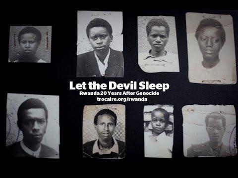 Let the Devil Sleep : Rwanda 20 Years After Genocide