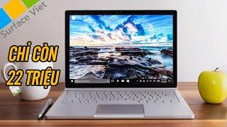 Surface Book 1 giảm giá còn 22.190.000 VNĐ - mình sẽ mua để làm video đồ họa !
