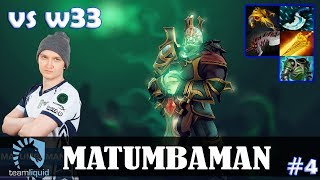 MATUMBAMAN - Wraith King Safelane | vs w33 (Tiny) | Dota 2 Pro MMR Gameplay #4