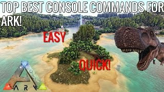 THE TOP BEST CONSOLE COMMANDS FOR ARK!