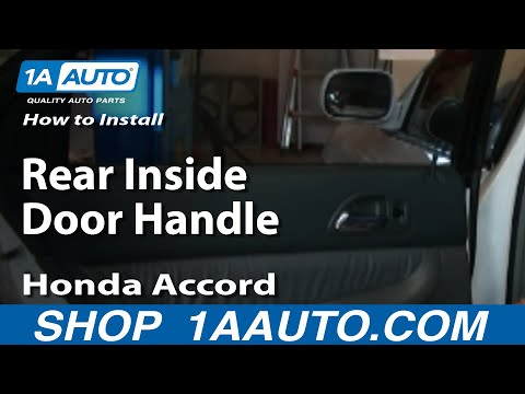 How To Install Replace Rear Inside Door Handle Honda Accord 94-97 1AAuto.com