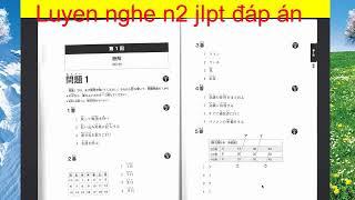 Luyện NGhe Tiếng Nhật JLPT N2 có đáp án đi kèm