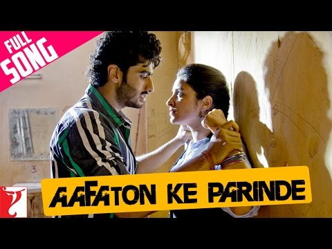 Aafaton Ke Parinde - Full Song - Ishaqzaade