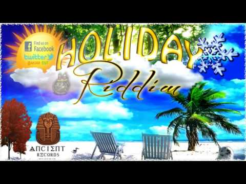 Holiday Riddim - Ancient Records (Instrumental) Nov 2012