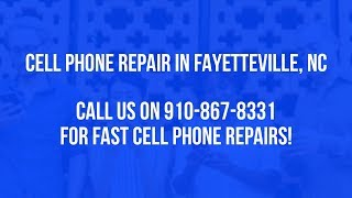 Cell Phone Repair Fayetteville NC 910-867-8331 | Cell Phone Screen Repair, Cell Phone Repair Shop