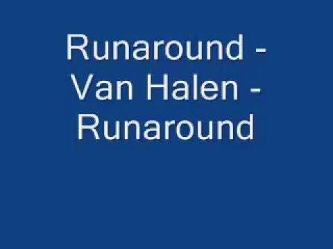Runaround - Van Halen - Runaround