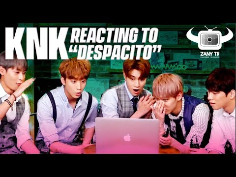KPOP IDOLS KNK REACT TO DESPACITO MV
