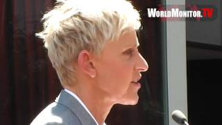 Ellen DeGeneres speech during her star ceremony on the Hollywood Walk of Fame