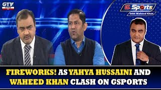 Fireworks Yahya Hussaini and Waheed Khan clash in Live Show | G Sports with Waheed Khan, 27th Jan