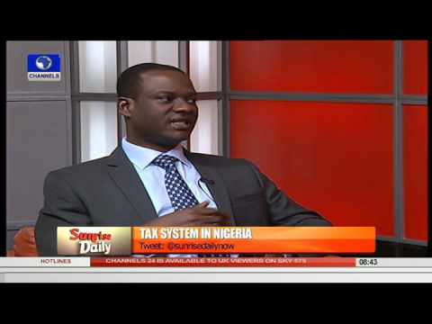 Sunrise Daily: Focus On The Tax System In Nigeria Pt.1   11/09/15