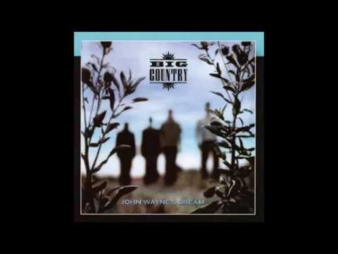 Big Country - John Waynes Dream