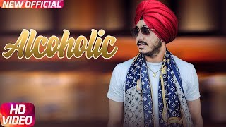 Alcoholic (Full Video) | Harry Aujla | Jus Ji | Khiladi | Latest Punjabi Song 2018 | Speed Records