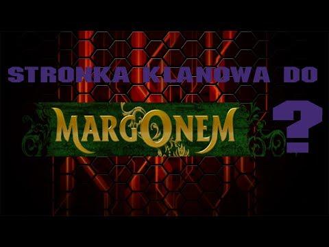 Poradnik: Jak zrobić stronkę klanową Margonem