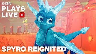 Spyro: Reignited Trilogy Pre-Release Gameplay Livestream With Toys for Bob - IGN Plays Live