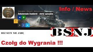 WoT Xbox . Bohaterowie Dunkierki !!! Czołg do wygrania !!! Info / News !!!