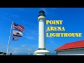 Point Arena Lighthouse & Jughandle Reserve (Fort Bragg)