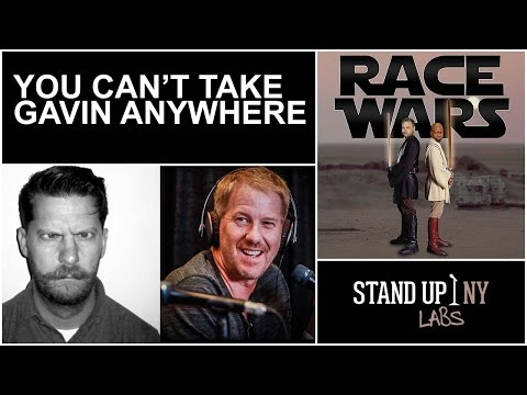 RACE WARS - You Can't Take Gavin Anywhere (Gavin McInnes)