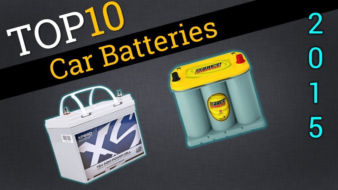 Best Car Batteries In The World