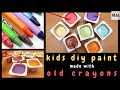 How To Make Home Made Paint With Old Crayons For The Kids To Use mp3
