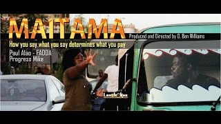 MAITAMA, directed by  Ben Oshionameh Williams