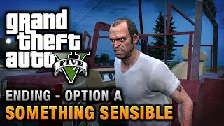 GTA 5 - Ending A / Final Mission #1 - Something Sensible (Kill Trevor)