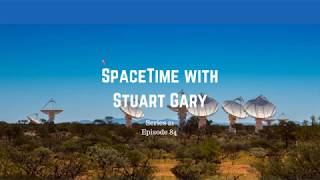 More Mysterious Fast Radio Bursts | SpaceTime with Stuart Gary S21E84 | Astronomy Science Podcast