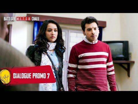 Dialogue Promo 7: Batti Gul Meter Chalu | Shahid K, Shraddha K,Divyendu S