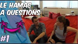 #1 Le hamac à Questions - Théo VS Sexy/Troll Maudozor