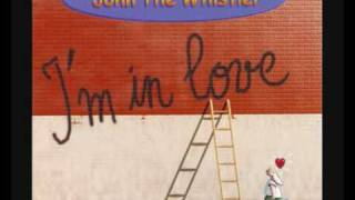 Watch John The Whistler Im In Love video