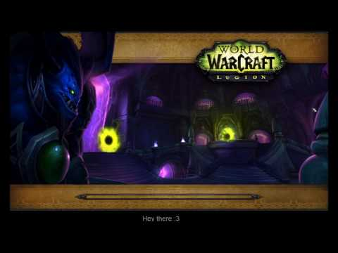 Let's play World of Warcraft:Legion