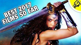 Best Movies of 2017 So Far (The Dan Cave w/ Dan Casey)
