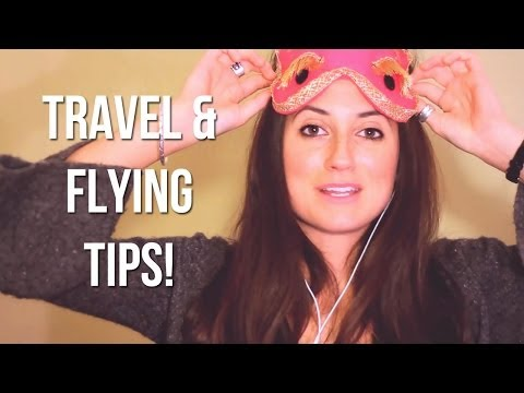 TRAVEL AND FLYING TIPS!