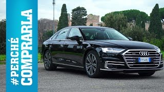 Audi A8 (2018) | Perché comprarla... e perché no