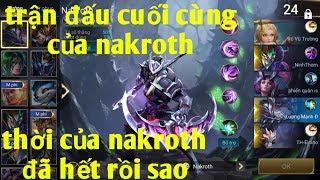 Liên Quân Mobile _ Chia Tay Nakroth Tạm Biệt Búp Bê Thân Yêu : Trận Đấu Cuối Cùng Của Nakroth