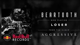 Beartooth - Loser (Audio)