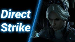 Противостояние [Direct Strike] ● StarCraft 2