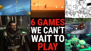 6 GAMES WE CAN'T WAIT TO PLAY   2016