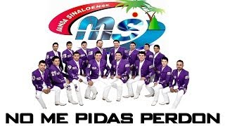 Album Completo No Me Pidas Perdon 2014 - Banda MS [+ Link de descarga]